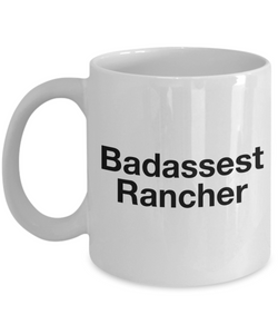 Badassest Rancher, 11oz Coffee Mug Gag Gift for Coworker Boss Retirement or Birthday - Ribbon Canyon