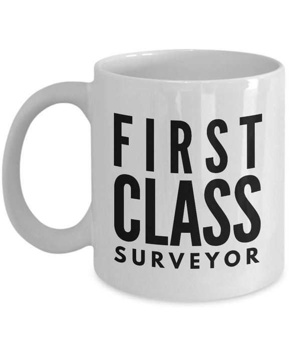 First Class Surveyor - Birthday Retirement or Thank you Gift Idea -   11oz Coffee Mug - Ribbon Canyon