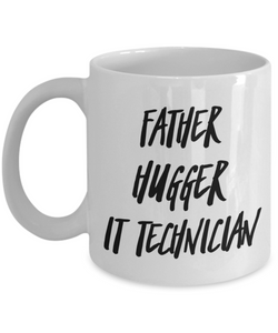 Father Hugger It Technician Gag Gift for Coworker Boss Retirement or Birthday - Ribbon Canyon