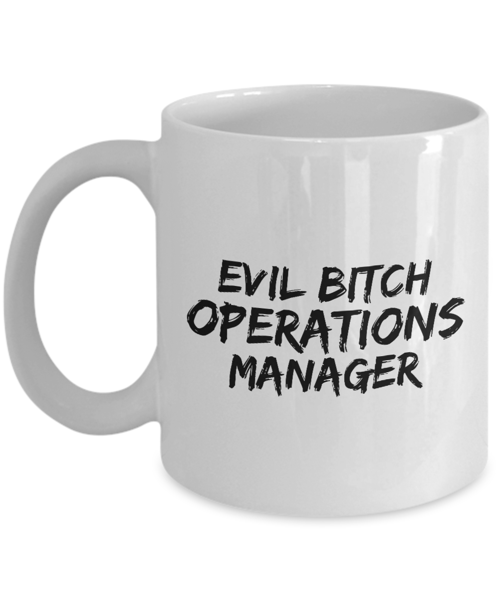 Evil Bitch Operations Manager, 11Oz Coffee Mug Unique Gift Idea for Him, Her, Mom, Dad - Perfect Birthday Gifts for Men or Women / Birthday / Christmas Present - Ribbon Canyon