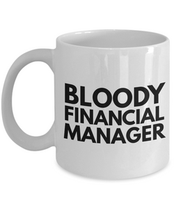 Bloody Financial Manager Gag Gift for Coworker Boss Retirement or Birthday - Ribbon Canyon