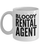 Bloody Rental Agent, 11oz Coffee Mug Best Inspirational Gifts - Ribbon Canyon