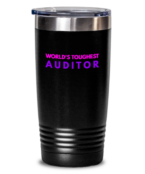 World's Toughest Auditor Inspiration Quote 20oz. Stainless Tumblers - Ribbon Canyon