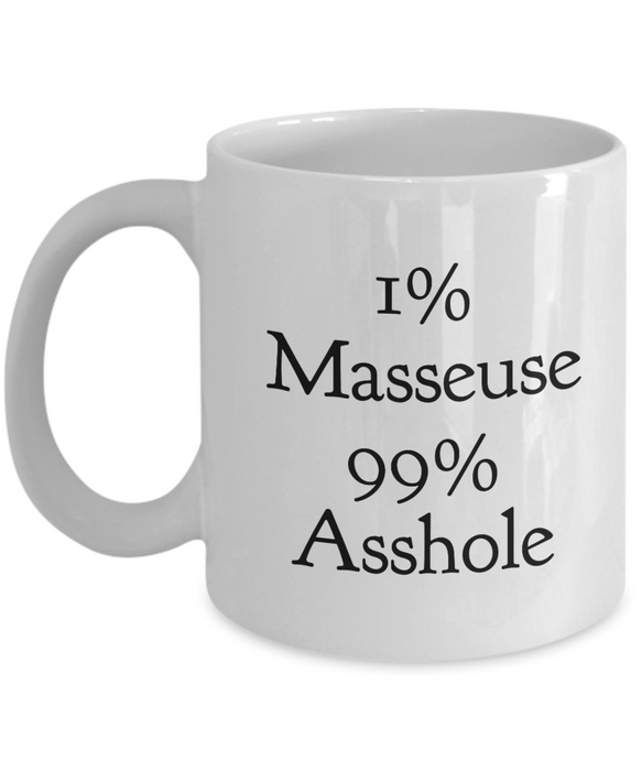 1% Masseuse 99% Asshole Gag Gift for Coworker Boss Retirement or Birthday - Ribbon Canyon