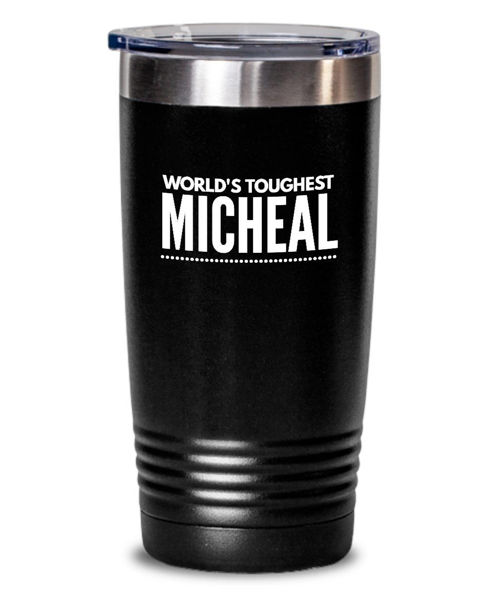 #GB Tumbler White NAME 3501 World's Toughest MICHEAL