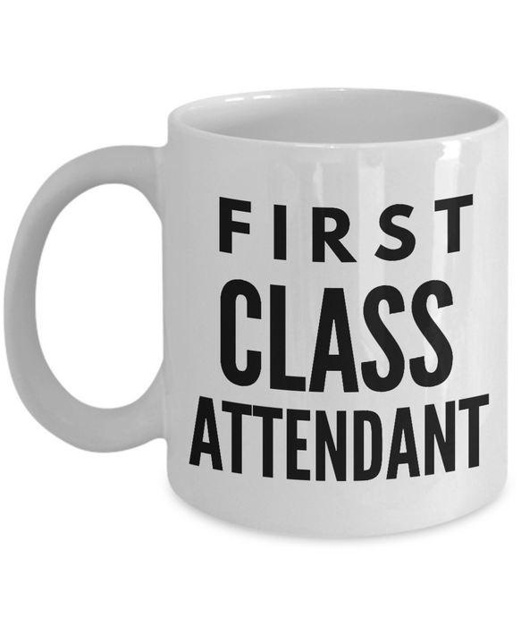 First Class Attendant - Birthday Retirement or Thank you Gift Idea -   11oz Coffee Mug - Ribbon Canyon