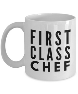First Class Chef - Birthday Retirement or Thank you Gift Idea -   11oz Coffee Mug - Ribbon Canyon