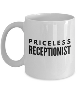 Priceless Receptionist - Birthday Retirement or Thank you Gift Idea -   11oz Coffee Mug - Ribbon Canyon