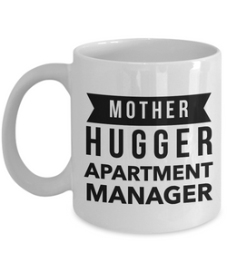 Mother Hugger Apartment Manager, 11oz Coffee Mug Gag Gift for Coworker Boss Retirement or Birthday - Ribbon Canyon