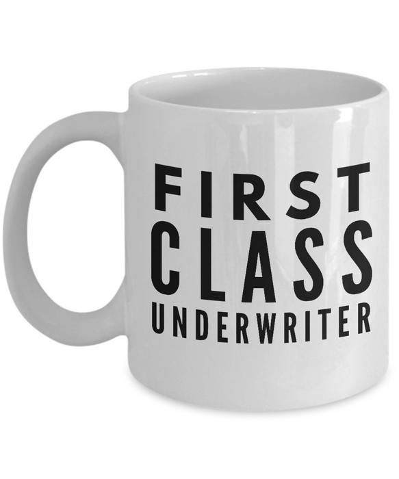 First Class Underwriter - Birthday Retirement or Thank you Gift Idea -   11oz Coffee Mug - Ribbon Canyon