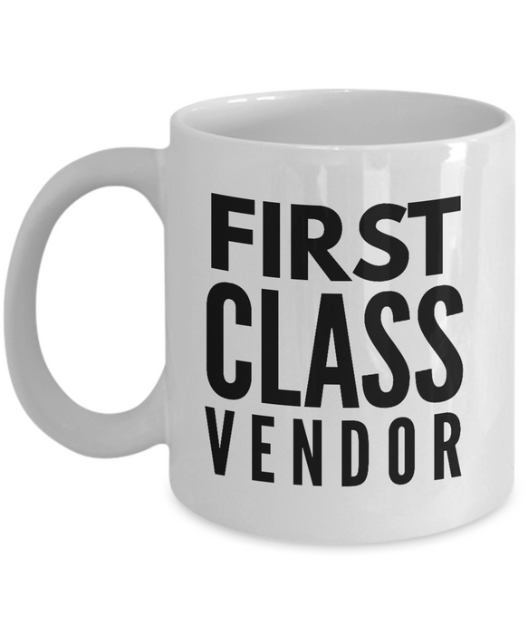 First Class Vendor - Birthday Retirement or Thank you Gift Idea -   11oz Coffee Mug - Ribbon Canyon