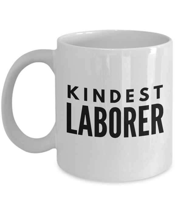 Kindest Laborer - Birthday Retirement or Thank you Gift Idea -   11oz Coffee Mug - Ribbon Canyon
