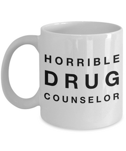 Horrible Drug Counselor Gag Gift for Coworker Boss Retirement or Birthday - Ribbon Canyon