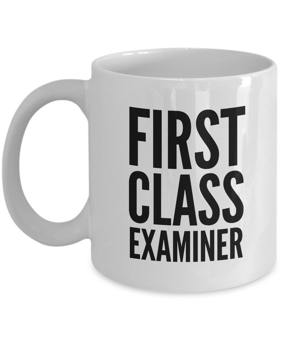 First Class Examiner - Birthday Retirement or Thank you Gift Idea -   11oz Coffee Mug - Ribbon Canyon