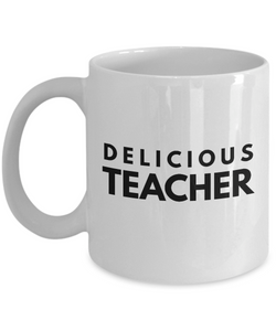 Delicious Teacher - Birthday Retirement or Thank you Gift Idea -   11oz Coffee Mug - Ribbon Canyon