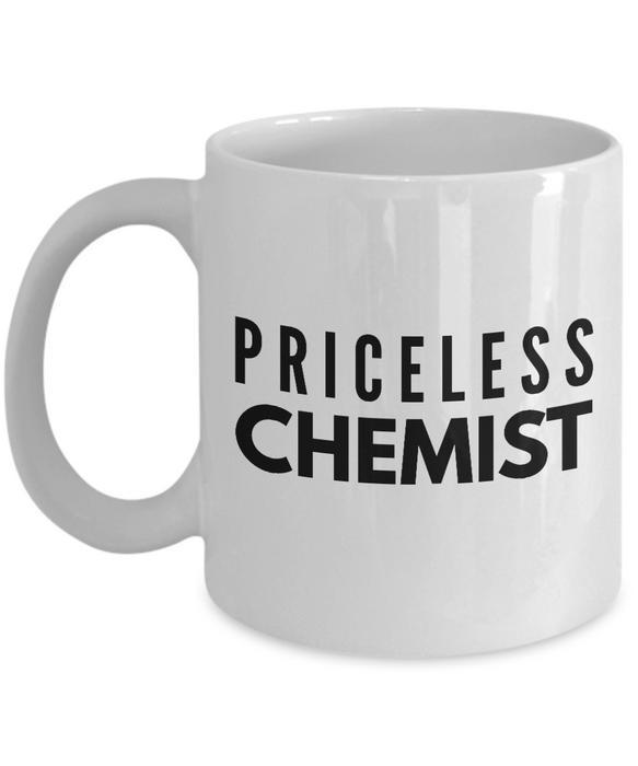 Priceless Chemist - Birthday Retirement or Thank you Gift Idea -   11oz Coffee Mug - Ribbon Canyon