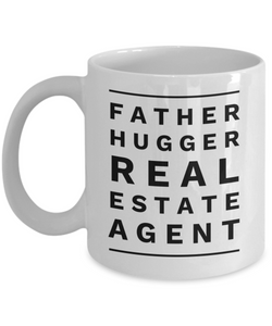 Father Hugger Real Estate Agent  11oz Coffee Mug Best Inspirational Gifts - Ribbon Canyon