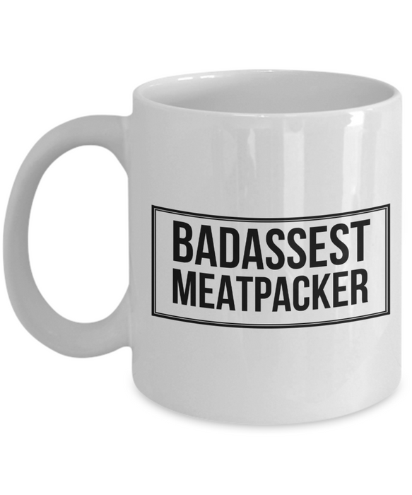 Badassest Meatpacker, 11oz Coffee Mug  Dad Mom Inspired Gift - Ribbon Canyon