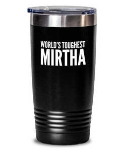 #GB Tumbler White NAME 3560 World's Toughest MIRTHA