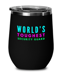 World's Toughest Security Guard Insulated 12oz Stemless Wine Glass - Ribbon Canyon