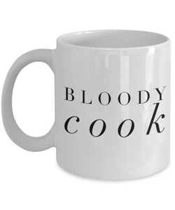 Bloody Cook  11oz Coffee Mug Best Inspirational Gifts - Ribbon Canyon