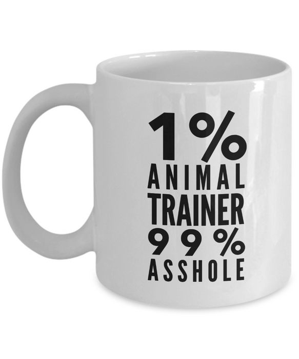 1% Animal Trainer 99% Asshole Gag Gift for Coworker Boss Retirement or Birthday - Ribbon Canyon