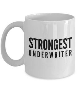 Strongest Underwriter - Birthday Retirement or Thank you Gift Idea -   11oz Coffee Mug - Ribbon Canyon