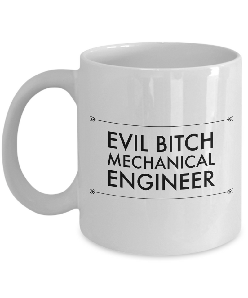 Evil Bitch Mechanical Engineer, 11Oz Coffee Mug for Dad, Grandpa, Husband From Son, Daughter, Wife for Coffee & Tea Lovers - Ribbon Canyon