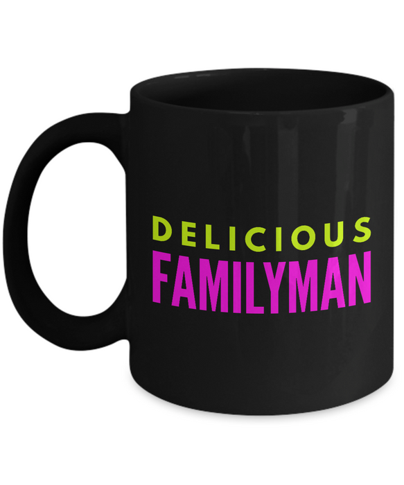 Delicious Familyman - Family Gag Gifts For Mom or Dad Birthday Father or Mother Day -   11oz Coffee Mug - Ribbon Canyon