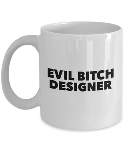 Funny Mug Evil Bitch Designer 11Oz Coffee Mug Funny Christmas Gift for Dad, Grandpa, Husband From Son, Daughter, Wife for Coffee & Tea Lovers Birthday Gift Ceramic - Ribbon Canyon