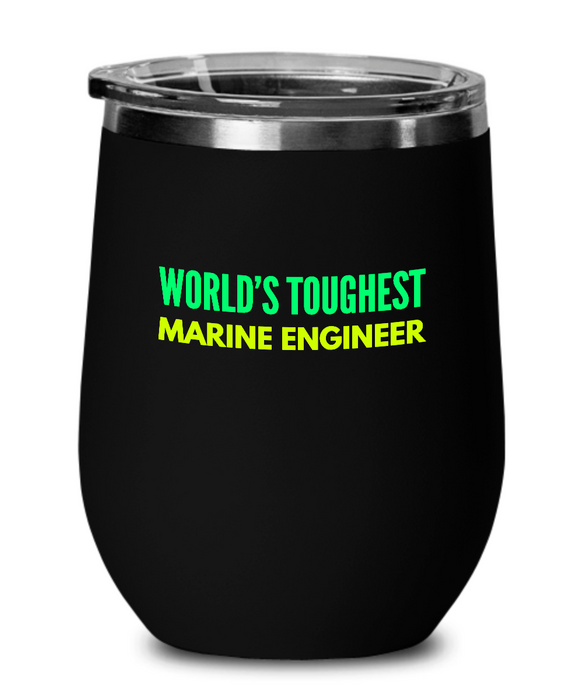 World's Toughest Marine Engineer Insulated 12oz Stemless Wine Glass - Ribbon Canyon