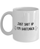 Funny Bartender 11Oz Coffee Mug , Just Shut Up I'm Bartender for Dad, Grandpa, Husband From Son, Daughter, Wife for Coffee & Tea Lovers - Ribbon Canyon