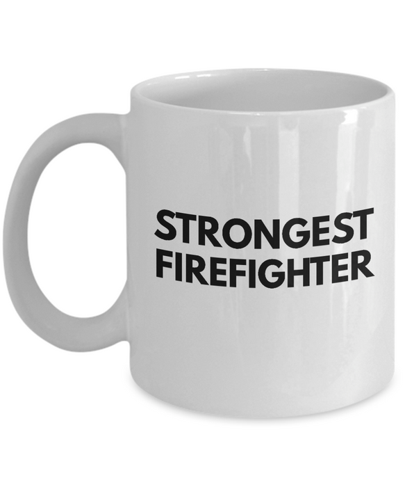 Strongest Firefighter - Birthday Retirement or Thank you Gift Idea -   11oz Coffee Mug - Ribbon Canyon