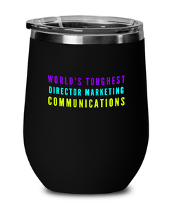 World's Toughest Director Marketing Communications Insulated 12oz Stemless Wine Glass - Ribbon Canyon