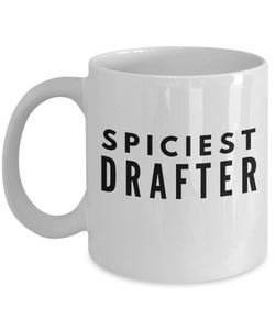 Spiciest Drafter - Birthday Retirement or Thank you Gift Idea -   11oz Coffee Mug - Ribbon Canyon