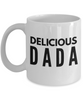 Delicious Dada - Inspired Gifts for Dad Mom Birthday Father or Mother Day   11oz Coffee Mug - Ribbon Canyon