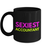 Sexiest Accountant -  Coworker Friend Retirement Birthday or Graduate Gift -   11oz Coffee Mug - Ribbon Canyon