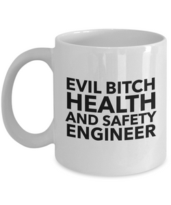 Funny Health And Safety Engineer 11Oz Coffee Mug , Evil Bitch Health And Safety Engineer for Dad, Grandpa, Husband From Son, Daughter, Wife for Coffee & Tea Lovers - Ribbon Canyon