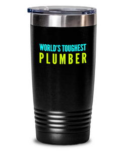 World's Toughest Plumber Inspiration Quote 20oz. Stainless Tumblers - Ribbon Canyon