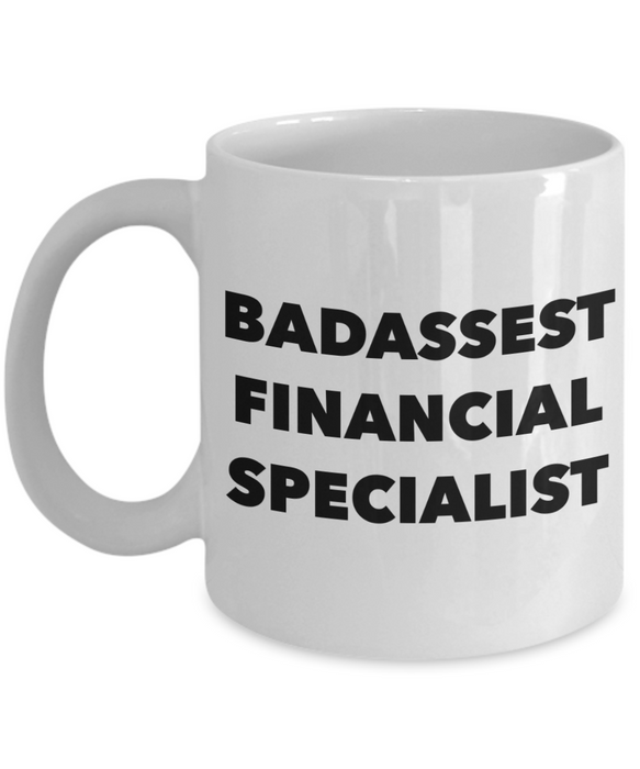 Badassest Financial Specialist, 11oz Coffee Mug Gag Gift for Coworker Boss Retirement or Birthday - Ribbon Canyon