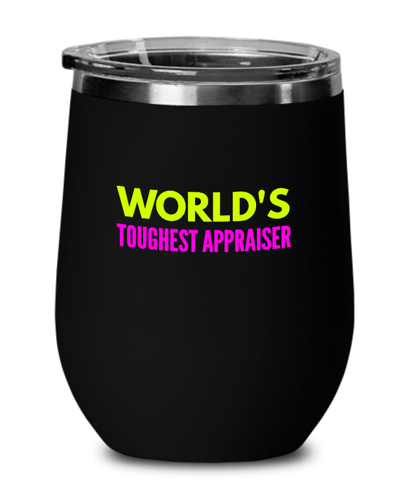 World's Toughest Appraiser Insulated 12oz Stemless Wine Glass - Ribbon Canyon