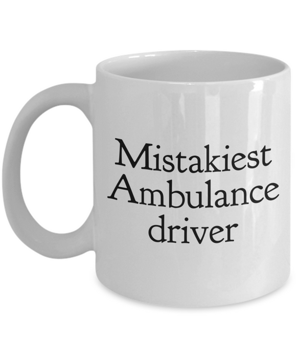 Mistakiest Ambulance Driver Gag Gift for Coworker Boss Retirement or Birthday - Ribbon Canyon