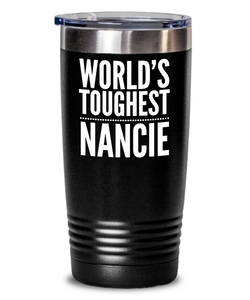 #GB Tumbler White NAME 3643 World's Toughest NANCIE