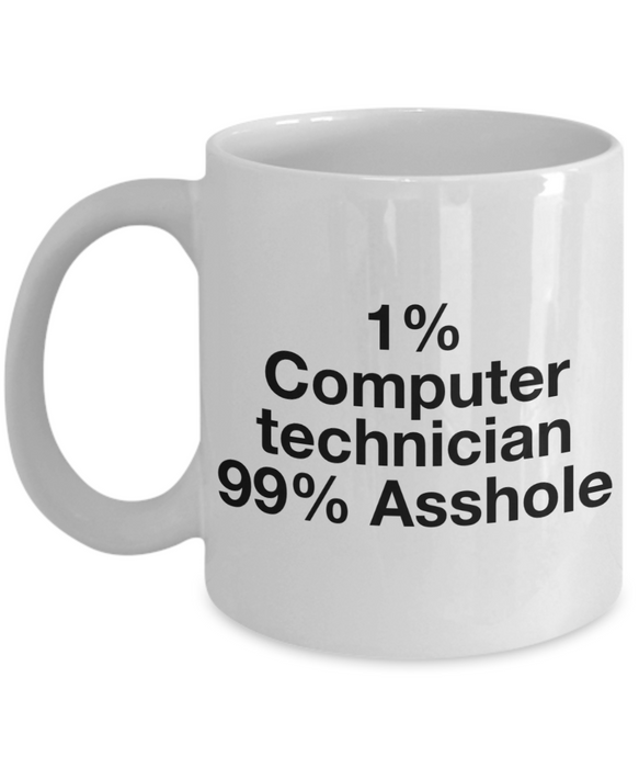 1% Computer Technician 99% Asshole Gag Gift for Coworker Boss Retirement or Birthday - Ribbon Canyon