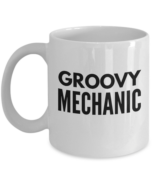 Groovy Mechanic - Birthday Retirement or Thank you Gift Idea -   11oz Coffee Mug - Ribbon Canyon