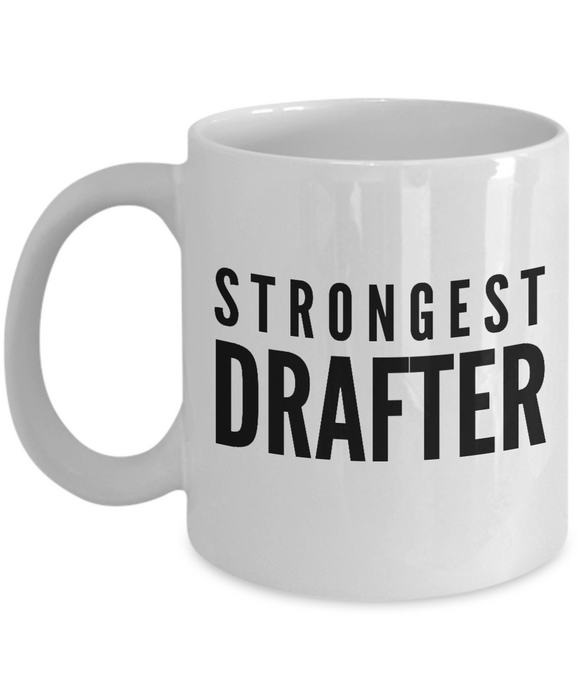 Strongest Drafter - Birthday Retirement or Thank you Gift Idea -   11oz Coffee Mug - Ribbon Canyon