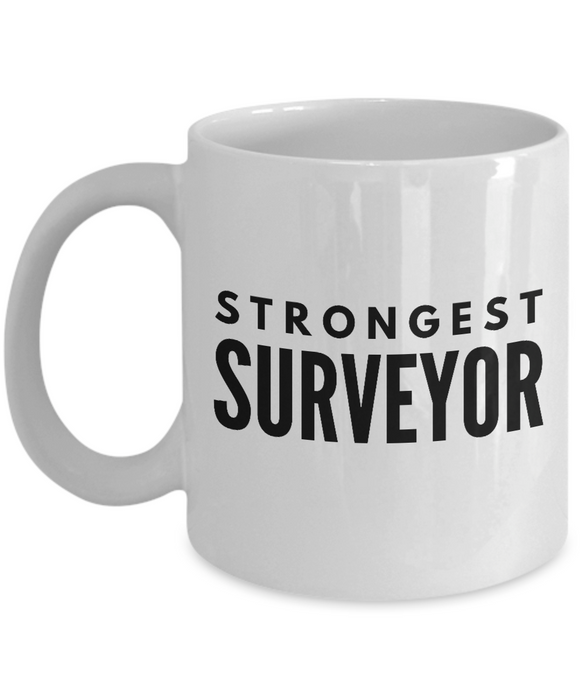 Strongest Surveyor - Birthday Retirement or Thank you Gift Idea -   11oz Coffee Mug - Ribbon Canyon