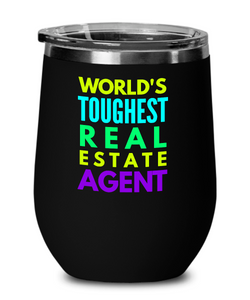 World's Toughest Real Estate Agent Insulated 12oz Stemless Wine Glass - Ribbon Canyon