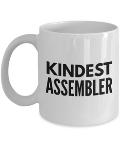 Kindest Assembler - Birthday Retirement or Thank you Gift Idea -   11oz Coffee Mug - Ribbon Canyon