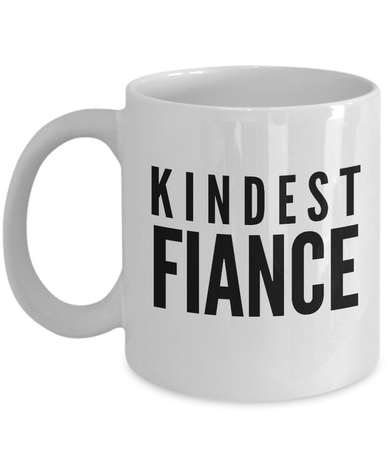 Kindest FiancГ© - Gag Gifts for Women Men Dad Mom Birthday Coffee Mug Gift. Family. Unique Ideas for Her & Him 11 Oz. White by Rabbit Smile - Ribbon Canyon